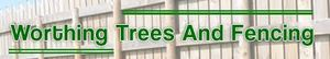 Worthing Trees & Fences, Findon Valley Fencing